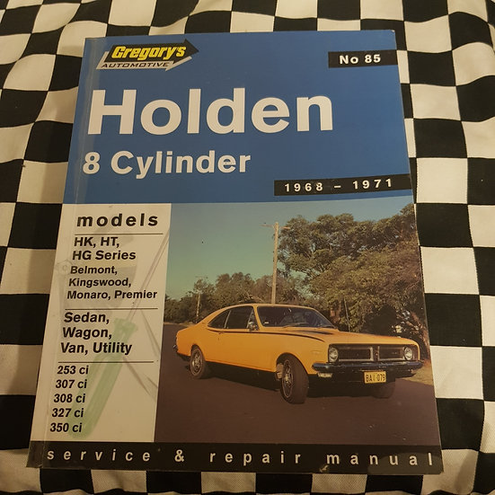 Holden HK HT HG V8 Gregorys Workshop Manual AS NEW