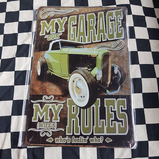 Tin Sign Repro 20x30 My Garage My Rules