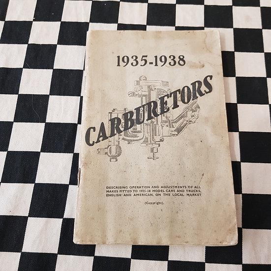 1935-38  Carburetors Manual Carter Bendix Stromberg SU Ford Chev