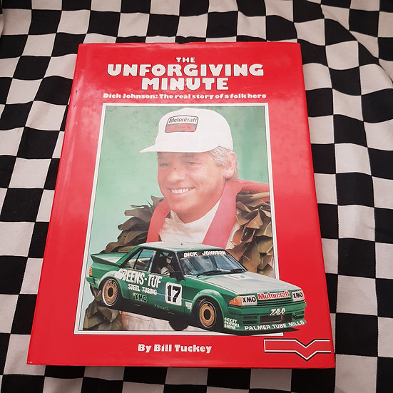 SIGNED! The Unforgiving Minute Dick Johnson Hardcover Book