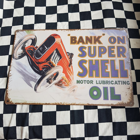 Tin Sign Repro 20x30 Bank on Super Shell Oil