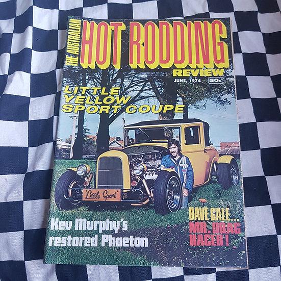 Australian Hot Rodding Review June 1974