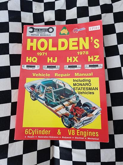 Holden HQ HJ HX HZ 6CYL & V8 Ellerys Workshop Manual Incl monaro premier ute