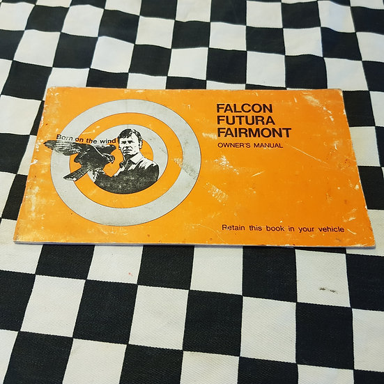 Genuine Ford XA Falcon Futura Fairmont Owners Manual