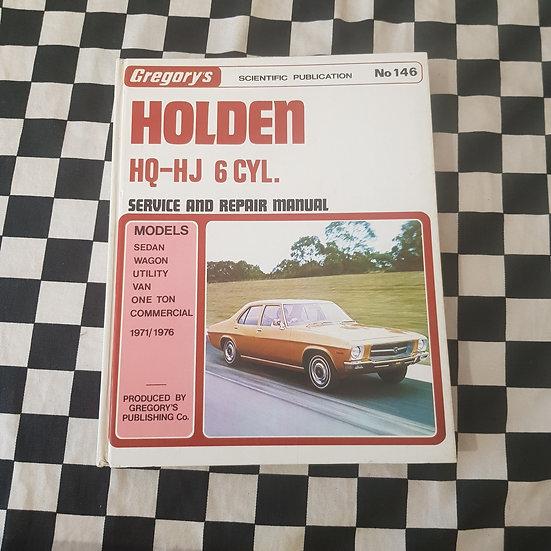 Holden HQ HJ 6cyl Gregorys Workshop Manual Ute Van 1 Tonner Sedan Wagon