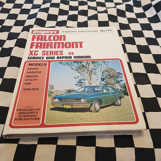 Gregorys Ford XC Falcon Fairmont Workshop Manual 302 351 Cleveland Hardtop GXL