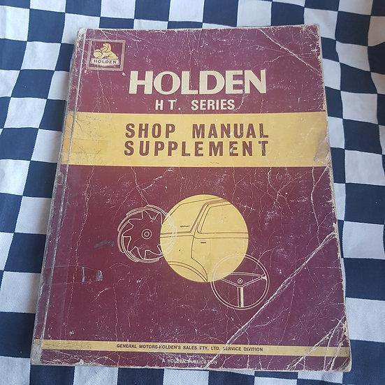 Genuine Holden HT Series Workshop Manual Supplement Includes Monaro Gts 350