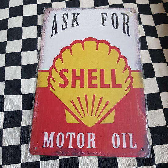 Tin Sign Repro 20x30 Ask For Shell