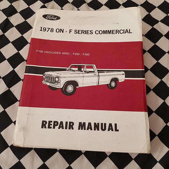 Genuine Ford F100 F250 F350 4WD 1978 Onwards Workshop Manual