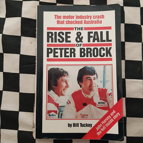 The Rise & Fall of Peter Brock Book