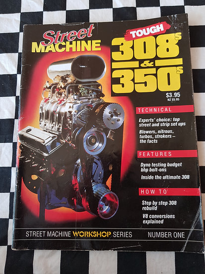 STREET MACHINE TOUGH 308's & 350's Magazine