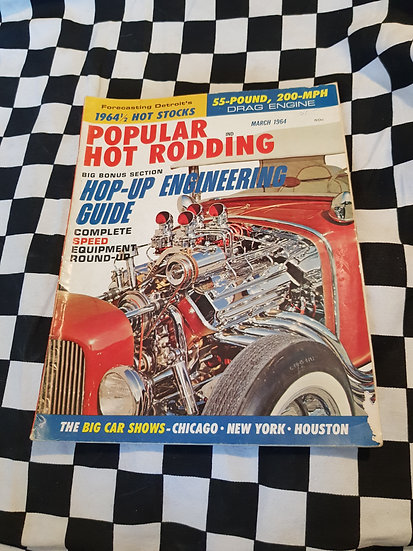 Popular Hot Rodding Magazine March 1964