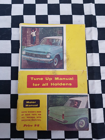 Tune up Manual For ALL Holdens 1964 Keith Winser FX FJ FE FC FB EK EJ EH