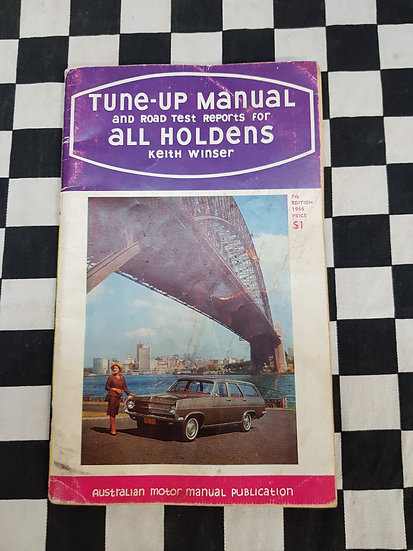 Rare! Tune Up Manual & Road Tests fo All Holden's FX FJ FE FC FB EK EJ EH HD HR