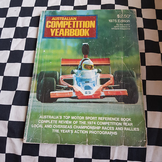 Australian Competition Yearbook 1975 Moffat Goss XB GT Torana Bathurst Book