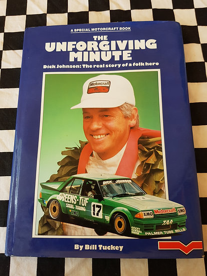 THE UNFORGIVING MINUTE Dick Johnson: The Real Story of a Folk Hero
