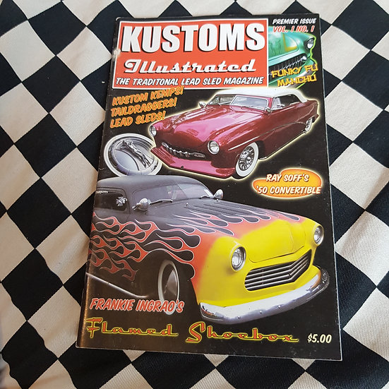 Kustoms Illustrated #1 First Issue Traditional Lead Sled Magazine