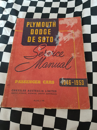 1946-1953 Plymouth Dodge Desoto Australian Passenger Car Service Manual