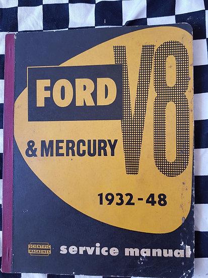 Ford & Mercury V8 1932_1948 Flathead workshop manual