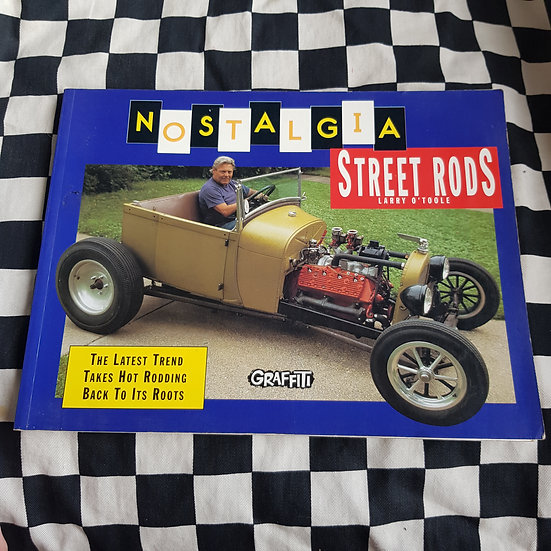 Nostalgia Street Rods Book by Larry O'Toole