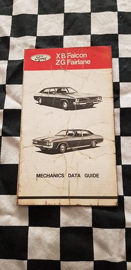 Genuine Ford XB Falcon ZG Fairlane Mechanics Data Guide