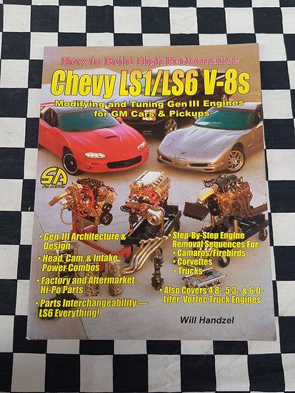 How to Build Hi Performance Chevy LS1/LS6 V8s Gen3