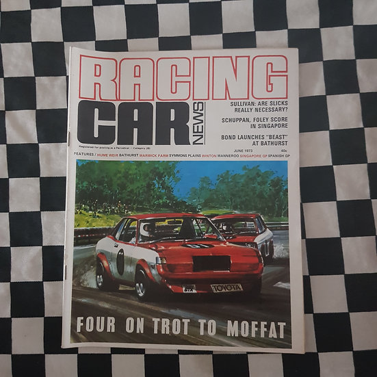 Racing Car News 6/73 Moffat Celica
