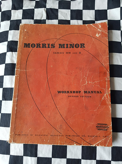 Morris Minor Series MM & MM II !948 Onwards