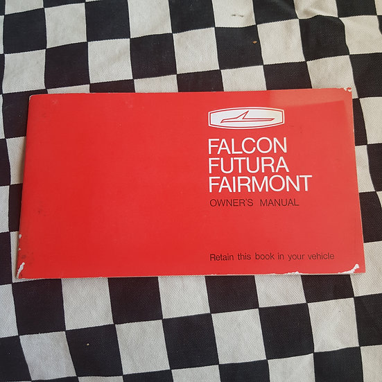 Genuine Ford Falcon XY Owners Manual