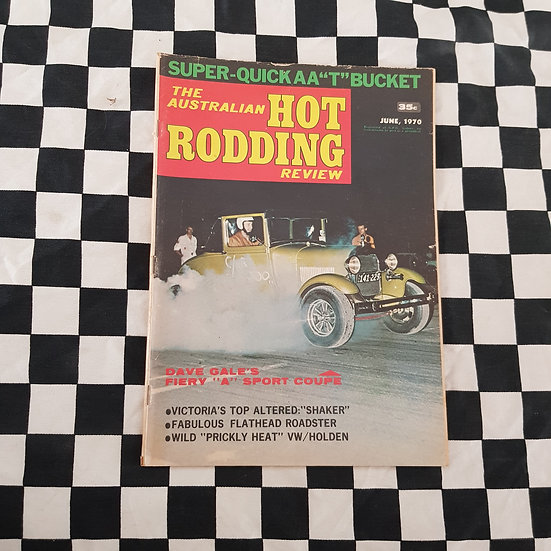 Australian Hot Rodding Review June 1970