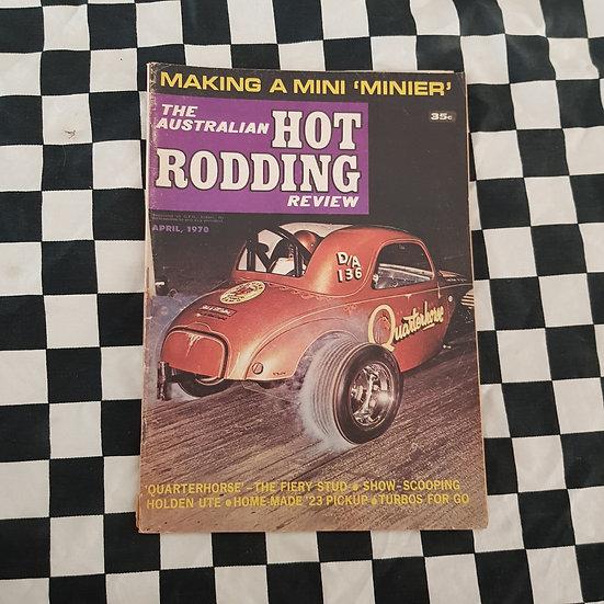 Australian Hot Rodding Review April 1970