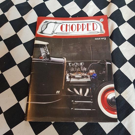 CHOPPED Magazine #3 Hot Rods Kustoms Lifestyle Shows Kool