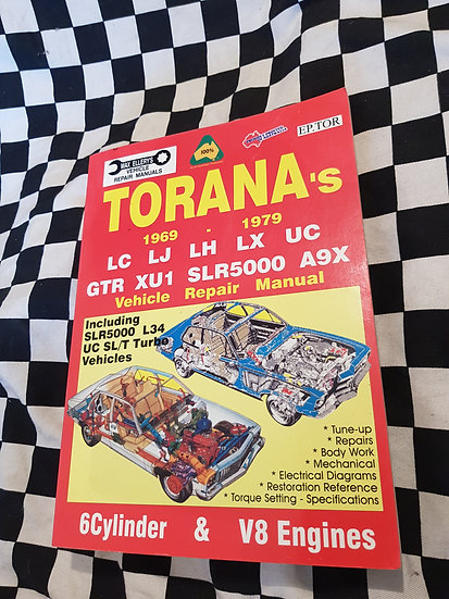 Holden Torana 6 & V8 LC LJ LH LX UC GTR XU1 SLR5000 A9X L34 Workshop Manual