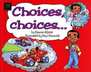 Choices Choices.jpg