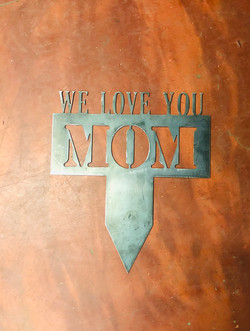 We Love You Mom