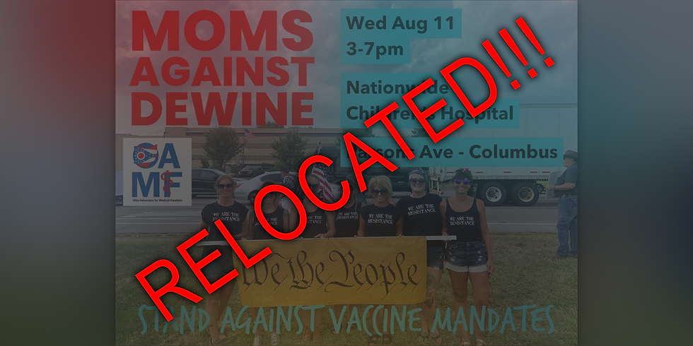 Nationwide Children's Hospital Freedom From Forced Vax Demonstration (RELOCATED, SEE NEW EVENT)