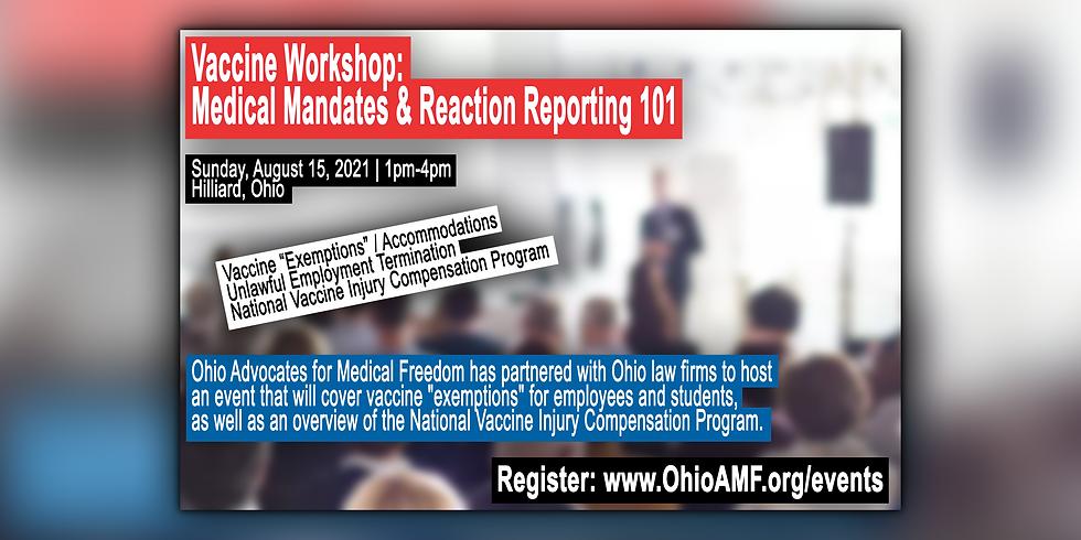 Vaccine Workshop: Medical Mandates & Reaction Reporting 101