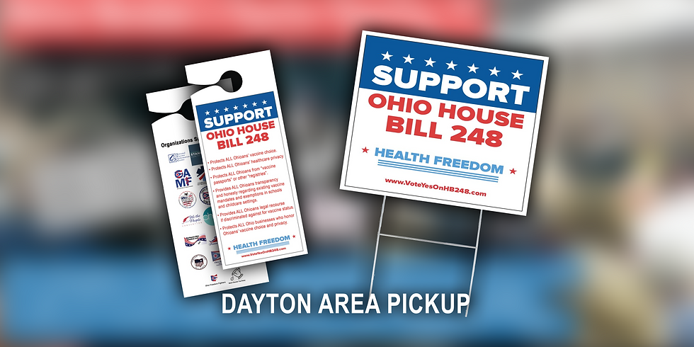 DAYTON AREA - HB248 Yard Sign, Door Hanger, & Info Card Pickup Event