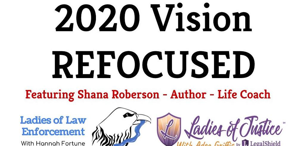 2020 Vision Refocused