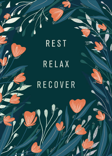 Rest Relax Recover