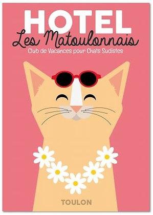 Affiche Hôtel Les Matoulonnais design by Offtoulon