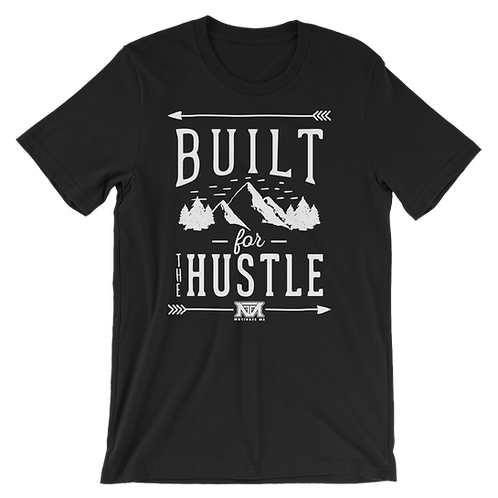 Built for the hustle - Mountain
