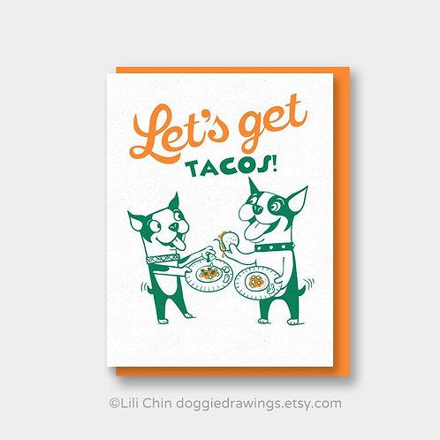 Let's Get Tacos card