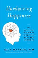 neuroscience - hardwiring happiness.jpg