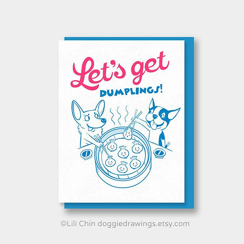 Let's Get Dumplings card