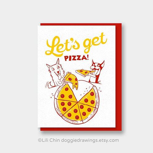 Let's Get Pizza card