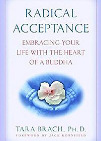 Radical Acceptance - Tara Brach.png
