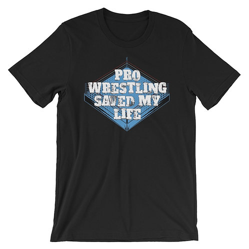 Pro Wrestling Saved My Life Tee