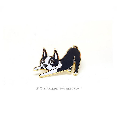 BOSTON TERRIER- Downward Dog - Pin
