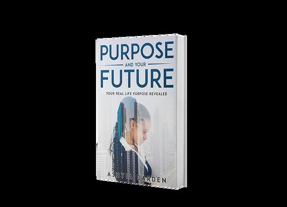 Purpose And Your Future E-Book